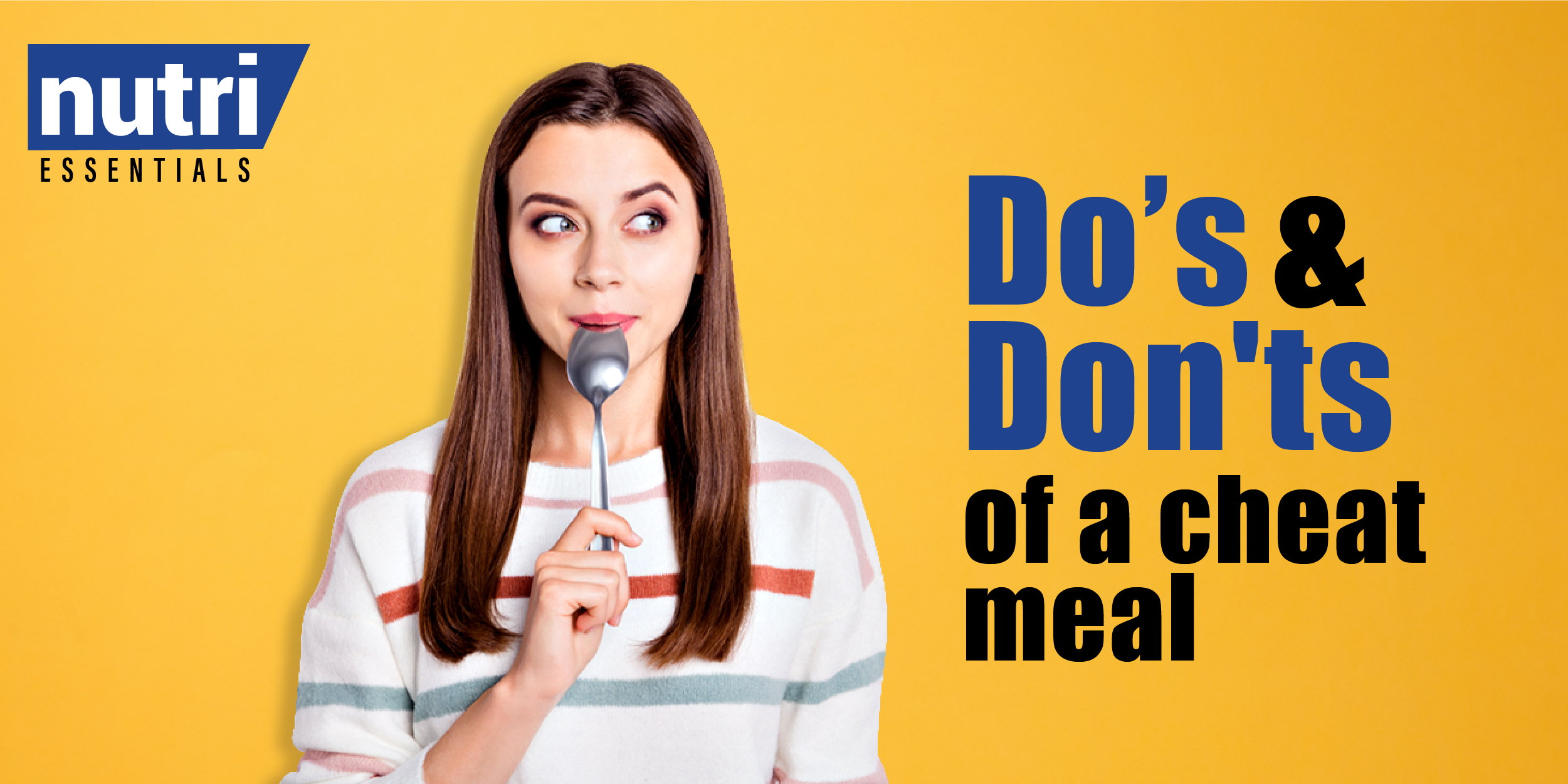 Do's and Don'ts of a Cheat Meal