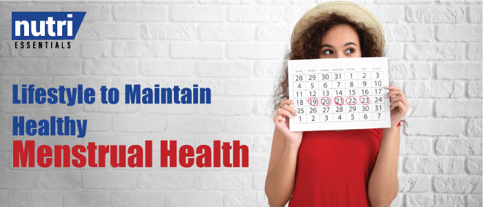Lifestyle to Maintain Healthy Menstrual Health –  Diet & Exercises that helps with regular and maybe less painful periods