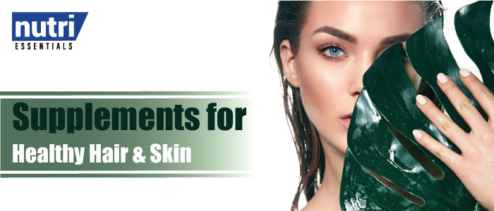 Supplements for Healthy Hair & Skin