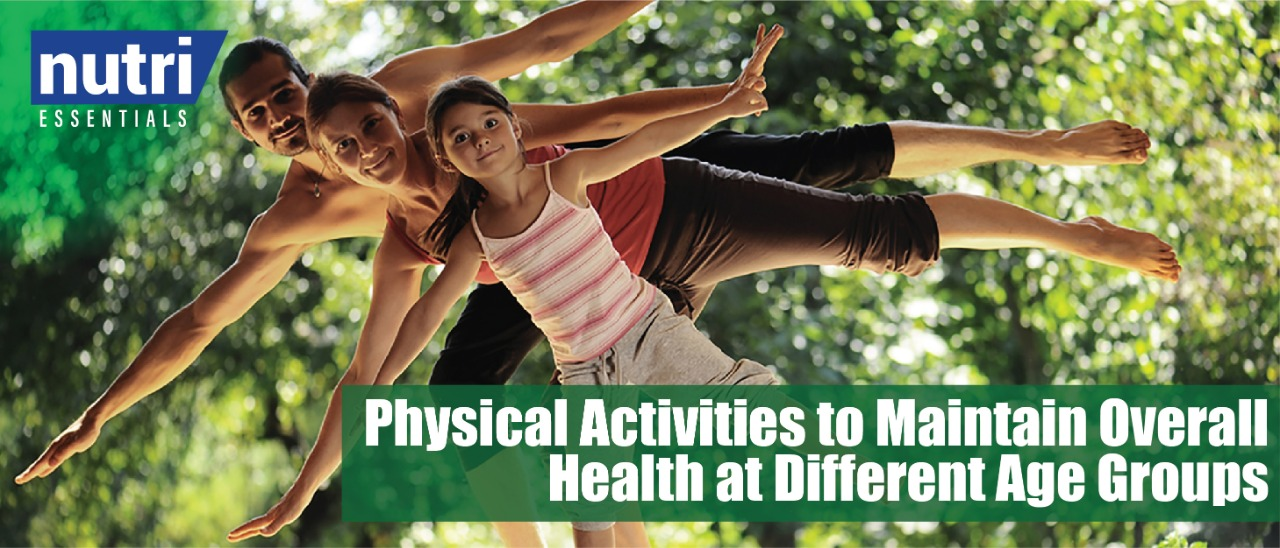 Physical Activities to Maintain Overall Health at Different Age Groups