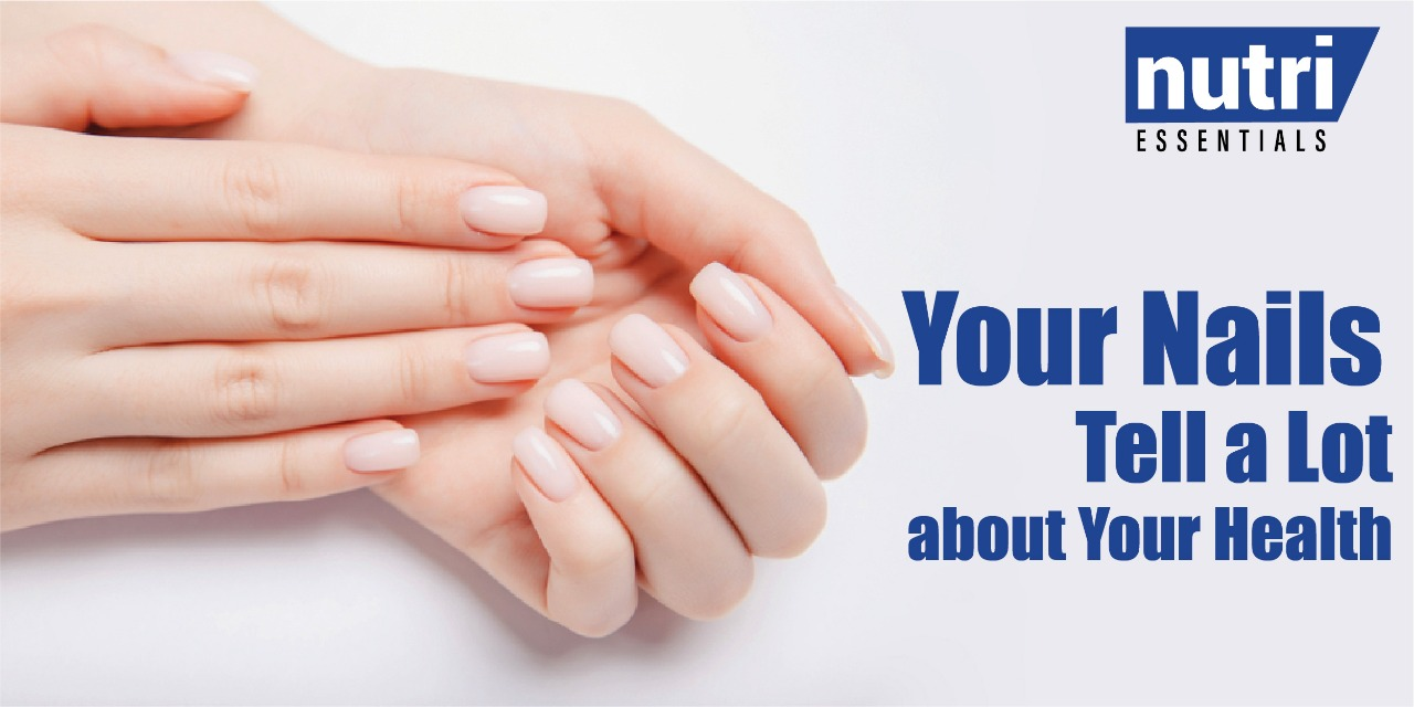 Your Nails Tell a Lot about Your Health