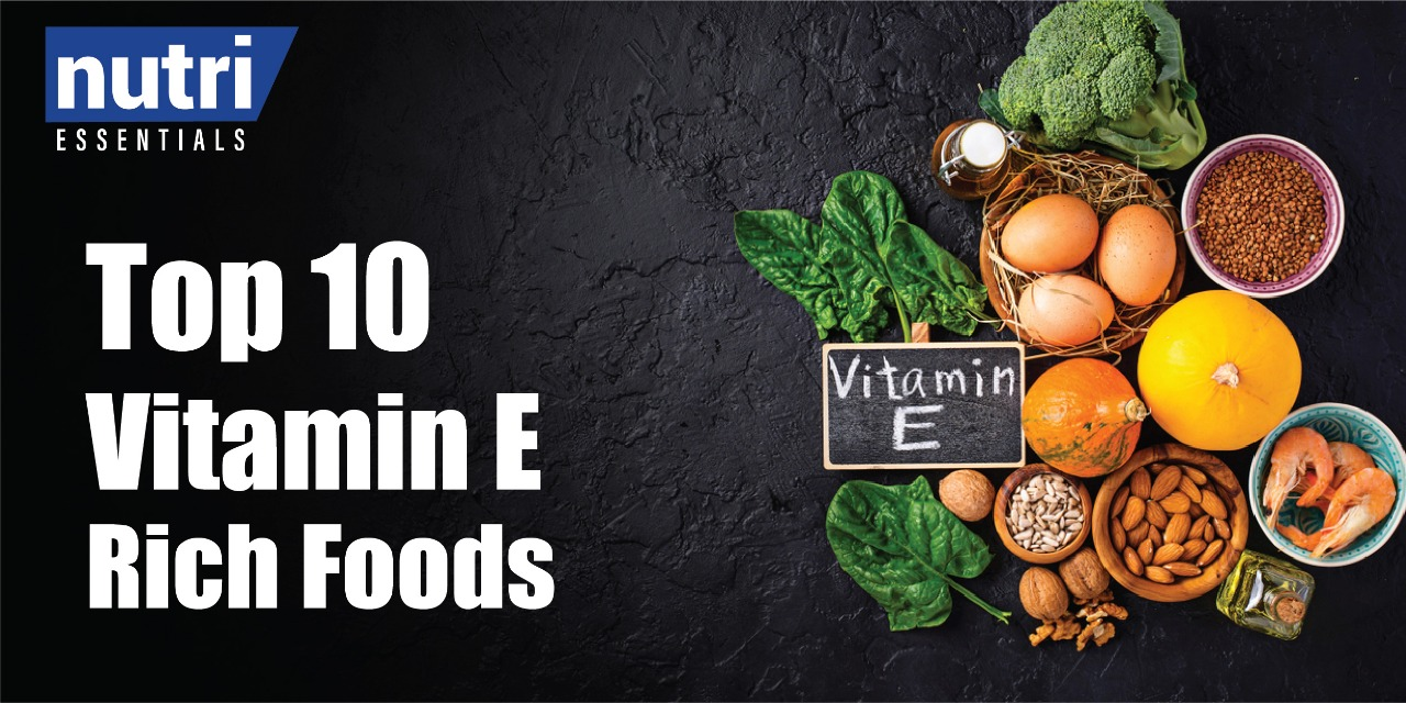 Top 10 Vitamin E Rich Foods