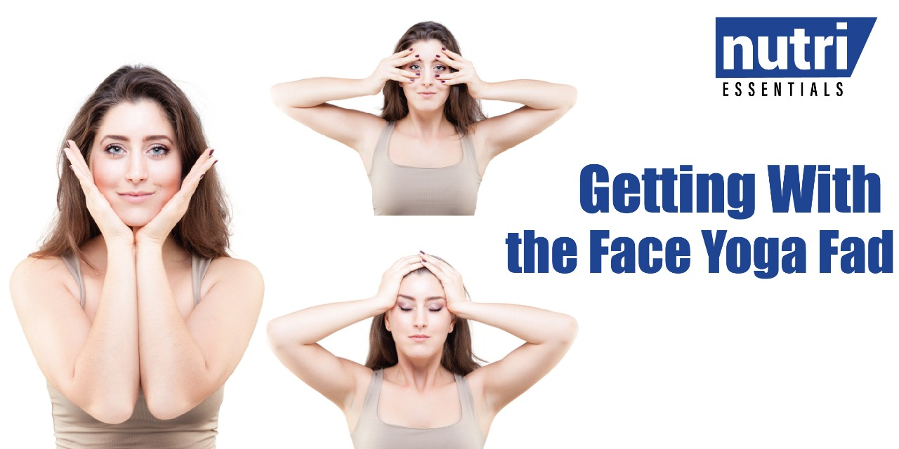 Getting With the Face Yoga Fad